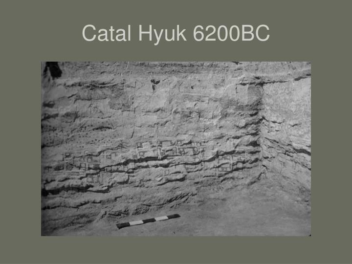 Catal Hyuk 6200BC