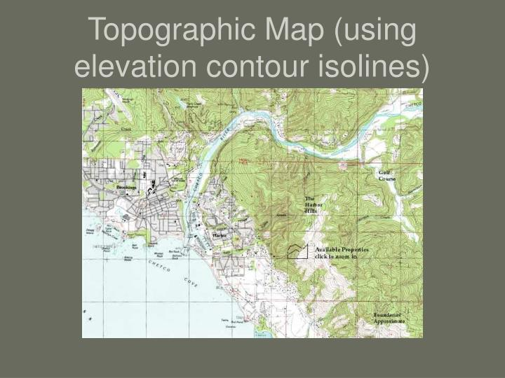 Topographic Map (using elevation contour isolines)