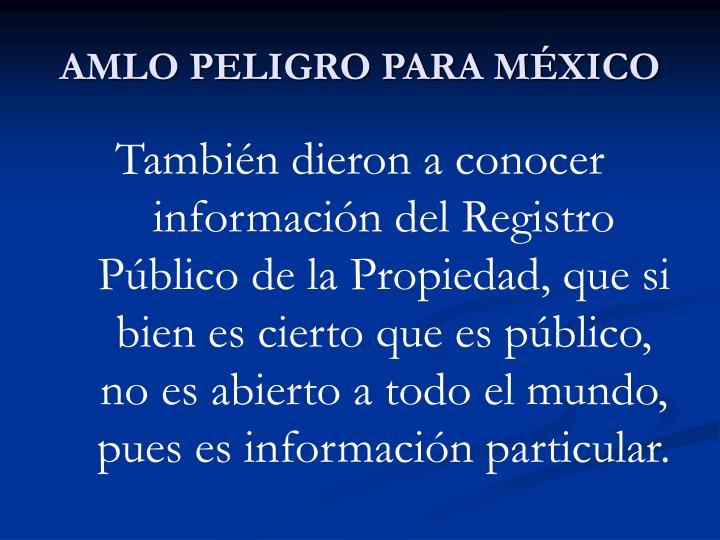 AMLO PELIGRO PARA MÉXICO