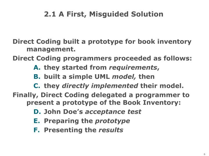 2.1 A First, Misguided Solution