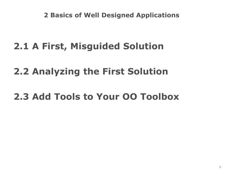 2 Basics of Well Designed Applications