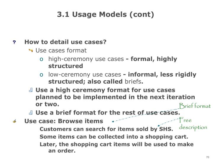 3.1 Usage Models (cont)