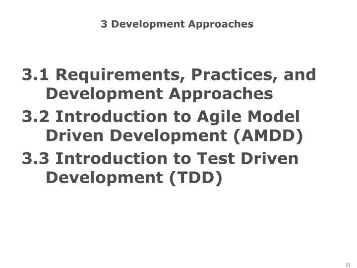 3 Development Approaches