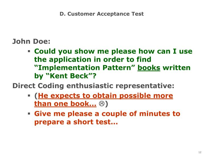 D. Customer Acceptance Test