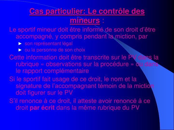 Le sportif mineur doit être informé de son droit d'être accompagné, y compris pendant la miction, par