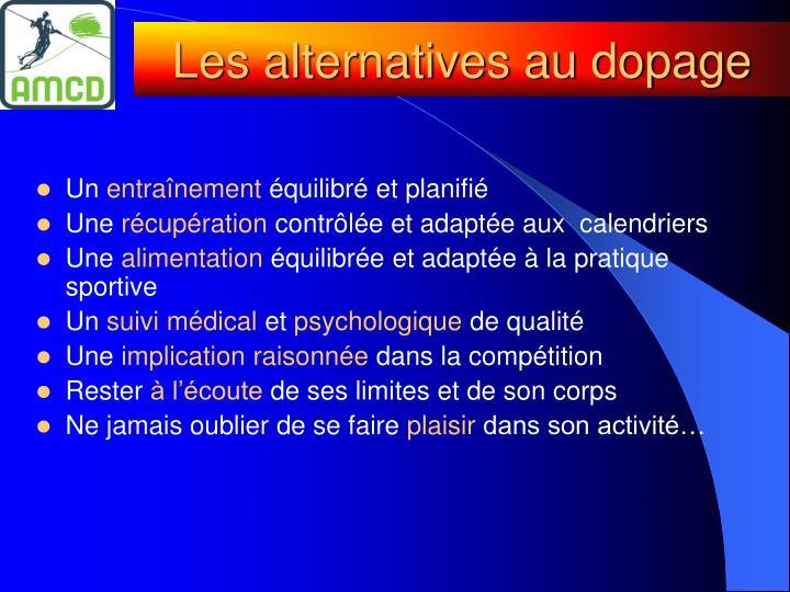 Les alternatives au dopage