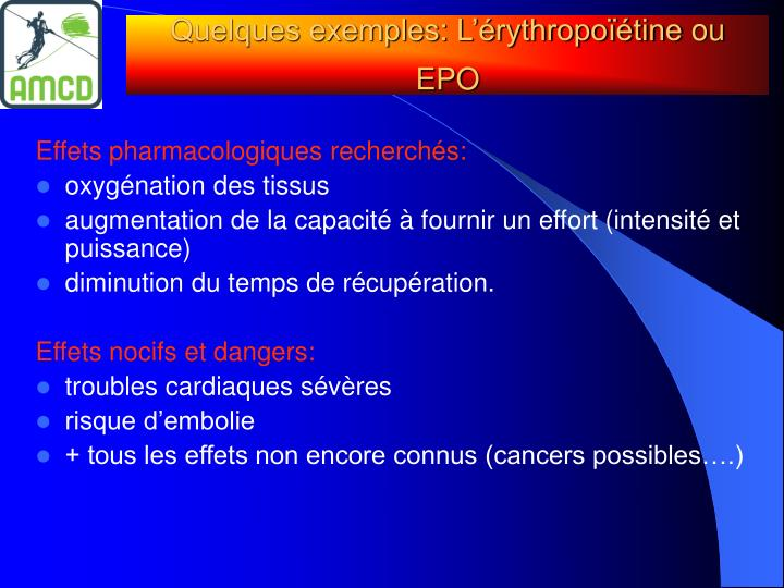 Quelques exemples: L'érythropoïétine