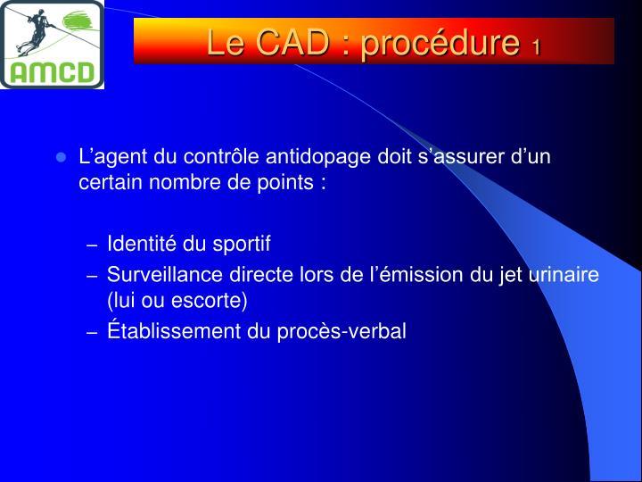 Le CAD : procédure