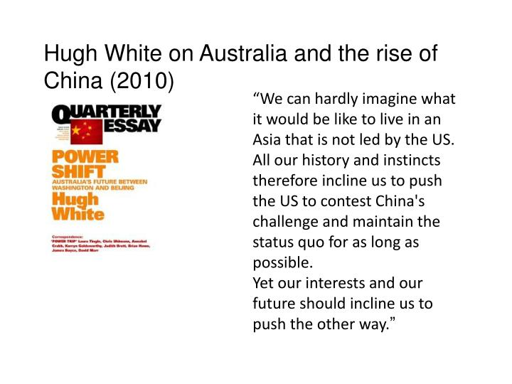 Hugh White on Australia and the rise of China (2010)