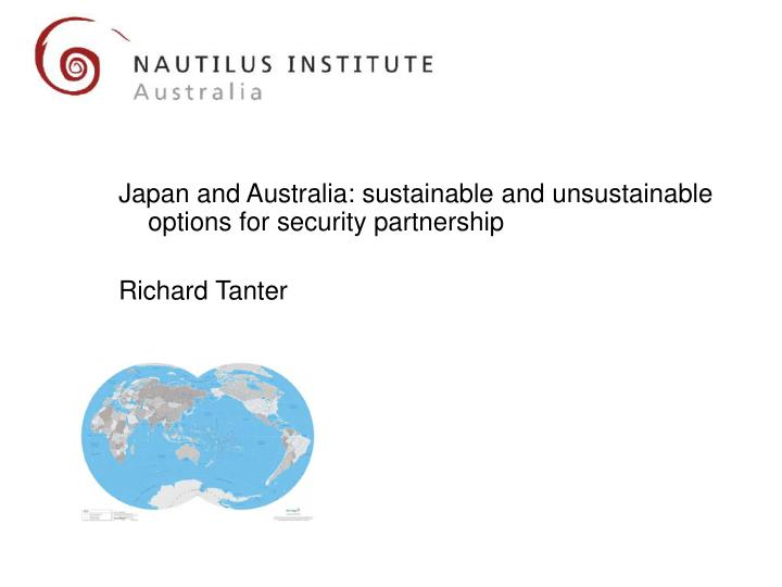 Japan and Australia: sustainable and unsustainable options for security partnership