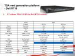 tda next generation platform dell r710