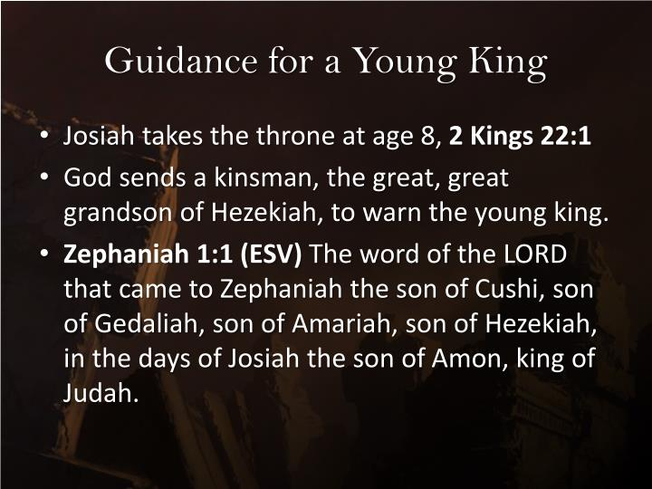 Guidance for a Young King