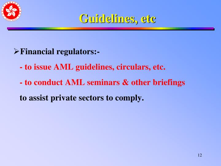 Guidelines, etc