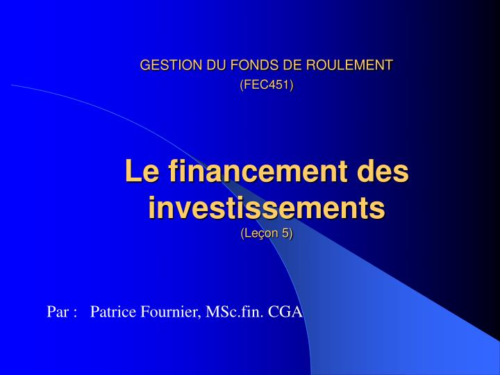 GESTION DU FONDS DE ROULEMENT