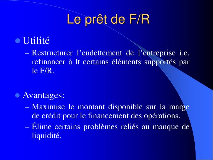 Le prêt de F/R