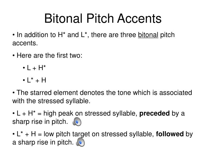 Bitonal Pitch Accents