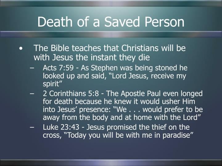 Death of a Saved Person