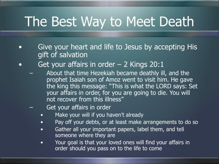 The Best Way to Meet Death