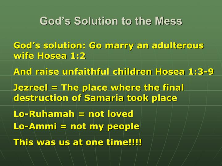 God's Solution to the Mess