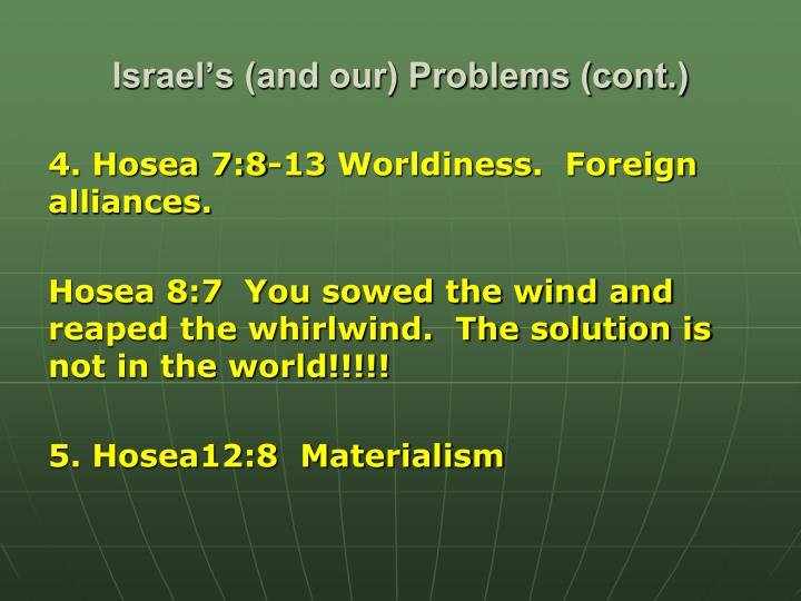 Israel's (and our) Problems (cont.)