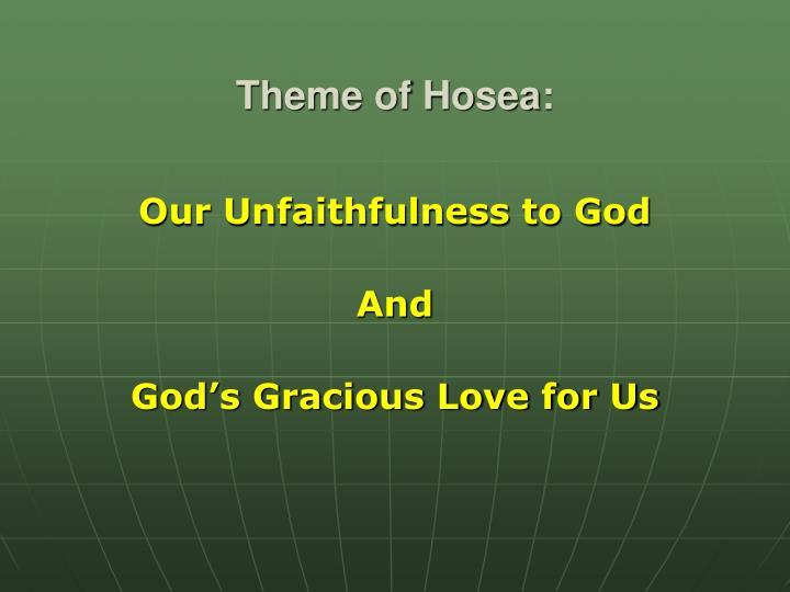 Theme of Hosea:
