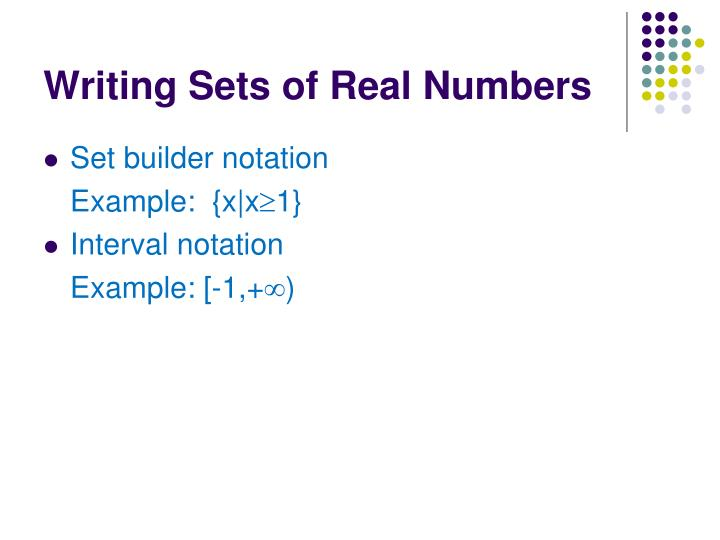 Writing Sets of Real Numbers