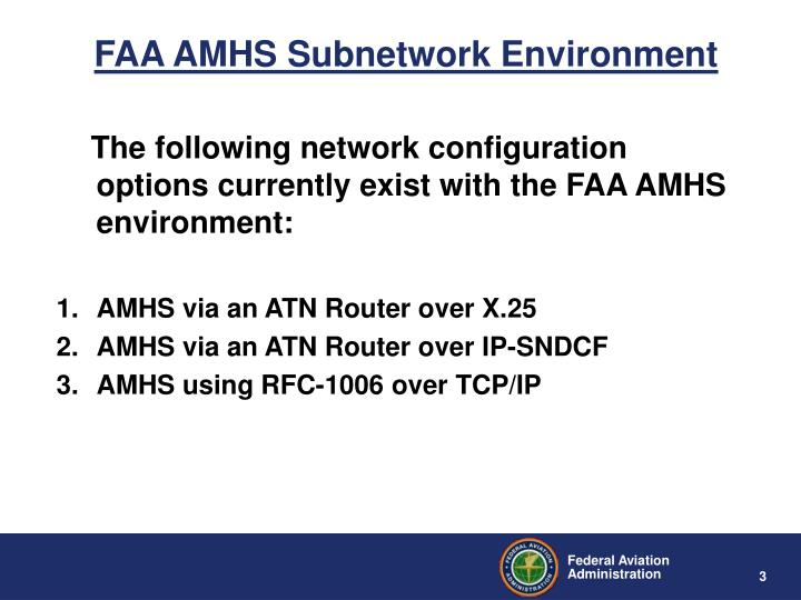 FAA AMHS Subnetwork Environment