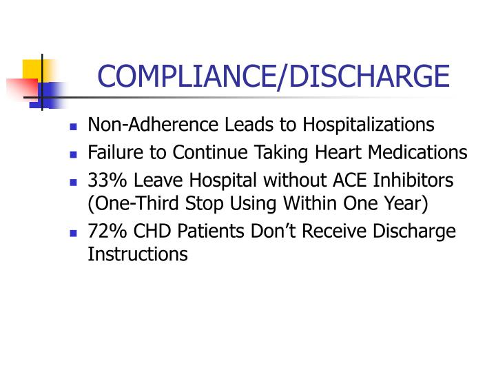 COMPLIANCE/DISCHARGE