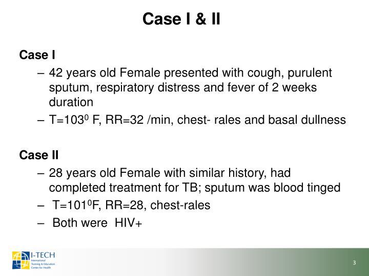 Case I & II