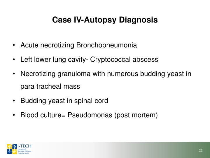 Case IV-Autopsy Diagnosis