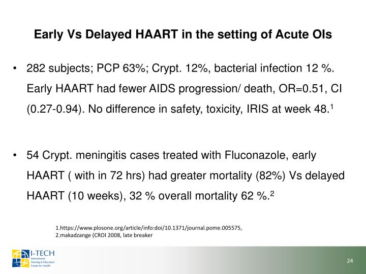 Early Vs Delayed HAART in the setting of Acute OIs