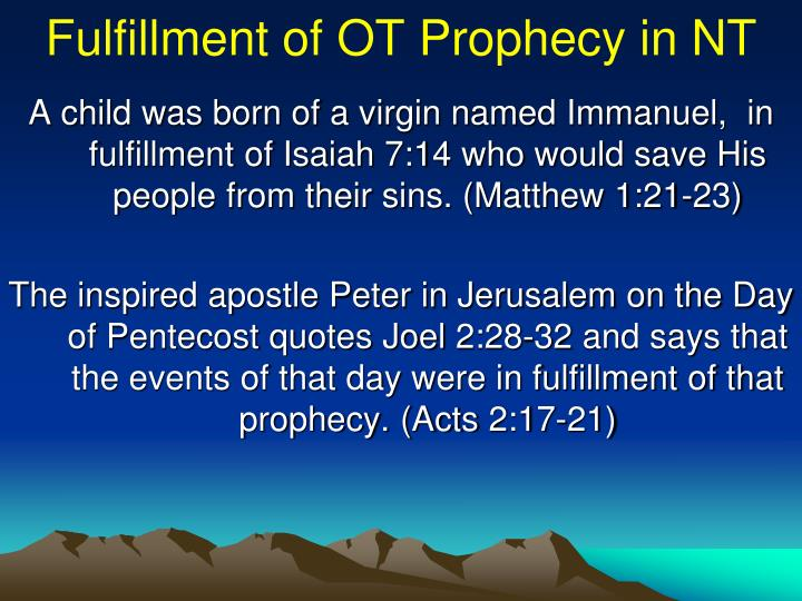 Fulfillment of OT Prophecy in NT