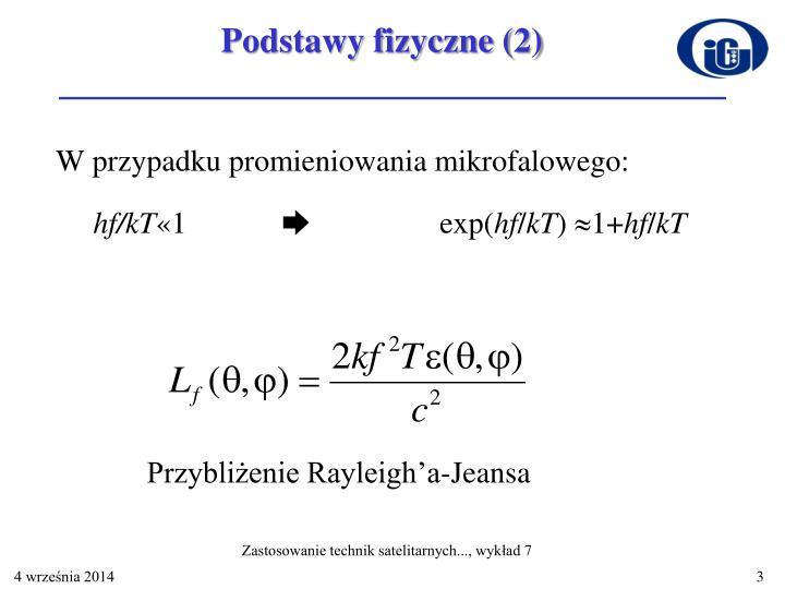 Podstawy fizyczne (2)