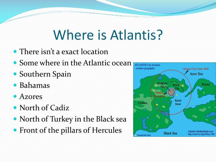 Where is Atlantis?