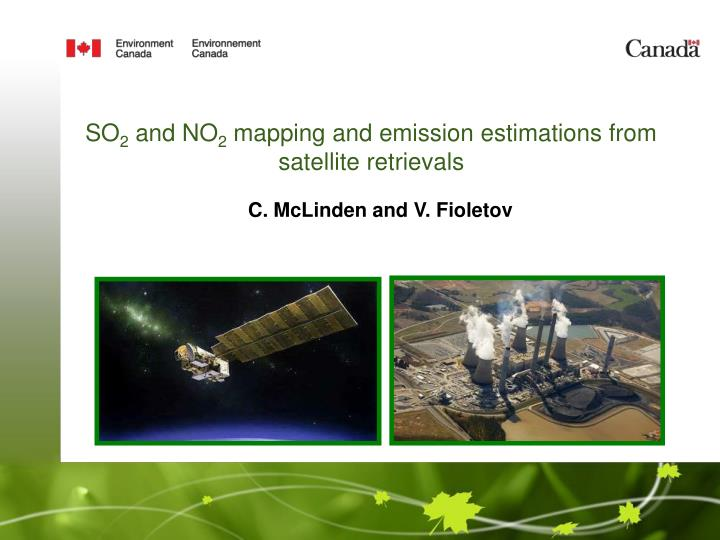 so 2 and no 2 mapping and emission estimations from satellite retrievals
