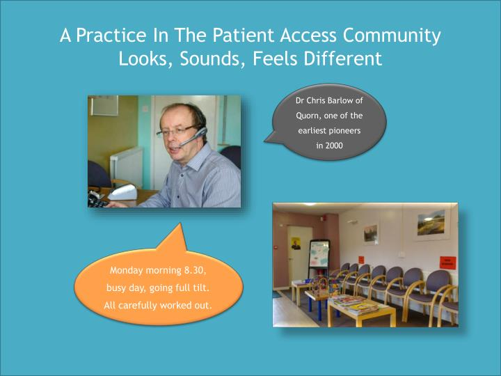 A Practice In The Patient Access Community