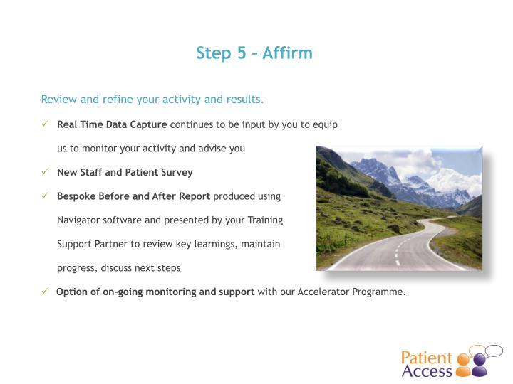 Step 5 – Affirm
