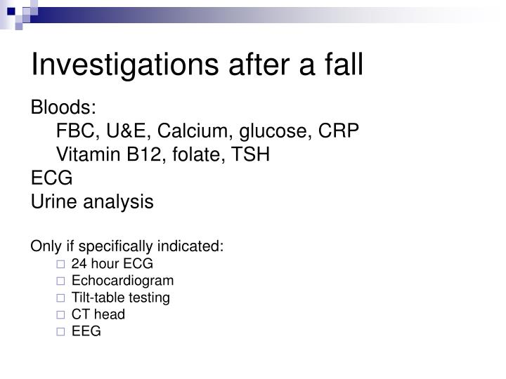 Investigations after a fall