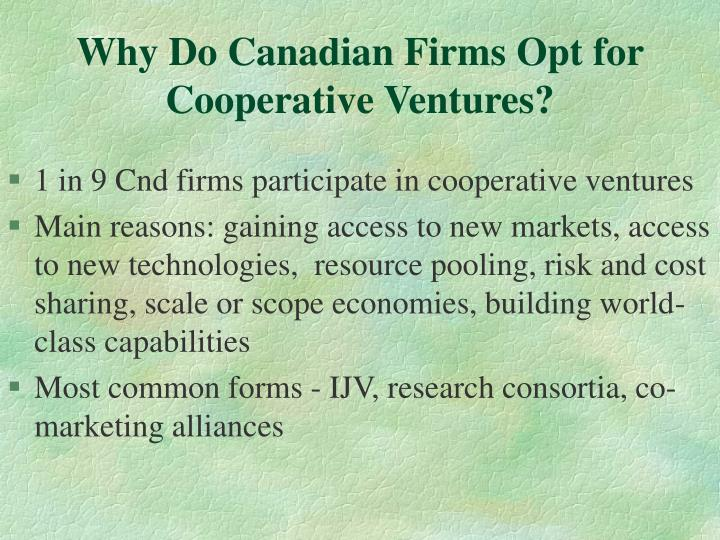 Why Do Canadian Firms Opt for Cooperative Ventures?