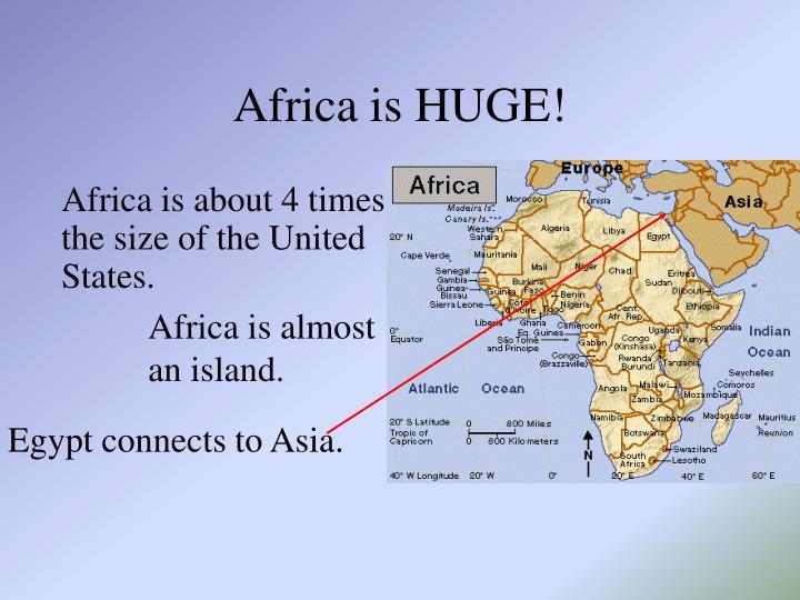 Africa is HUGE!
