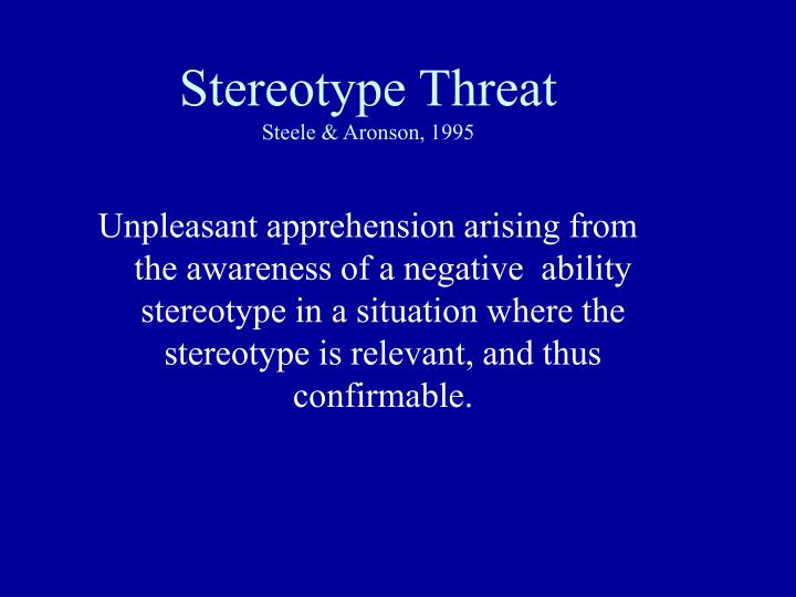 Stereotype Threat
