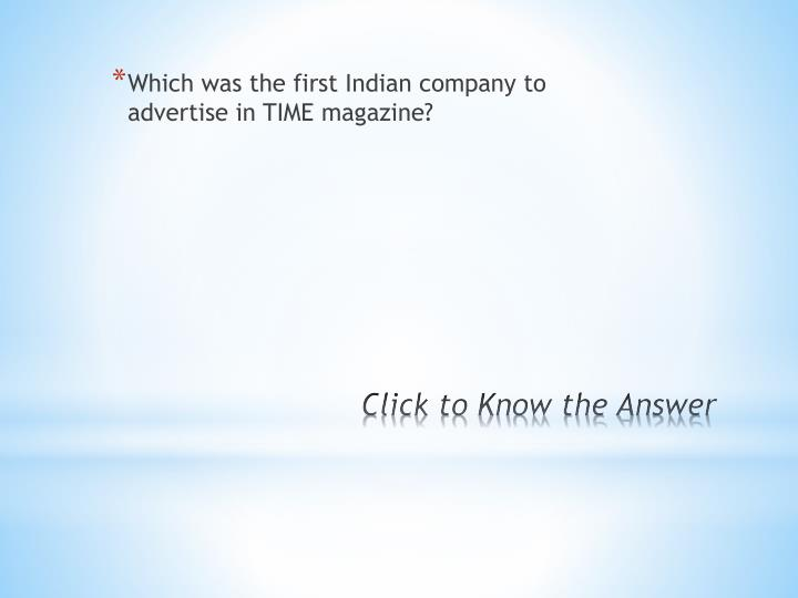 Which was the first Indian company to advertise in TIME magazine?