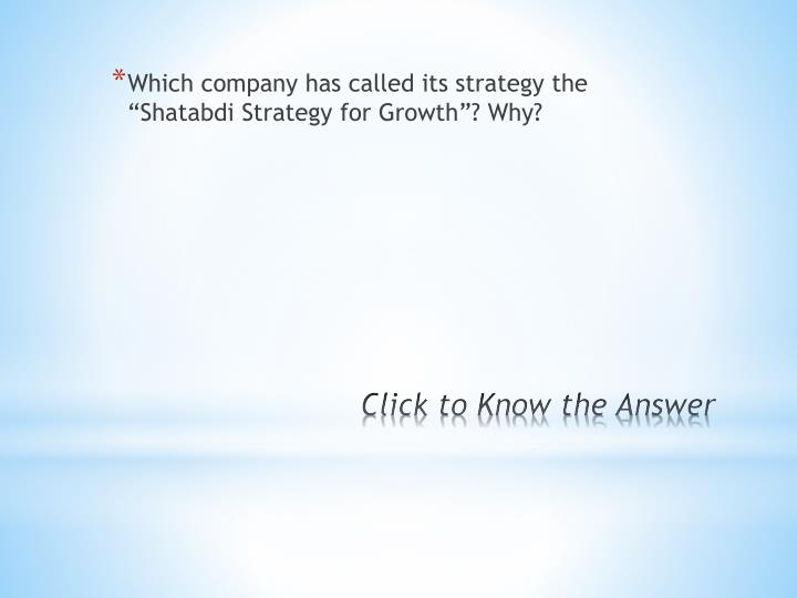 Which company has called its strategy the