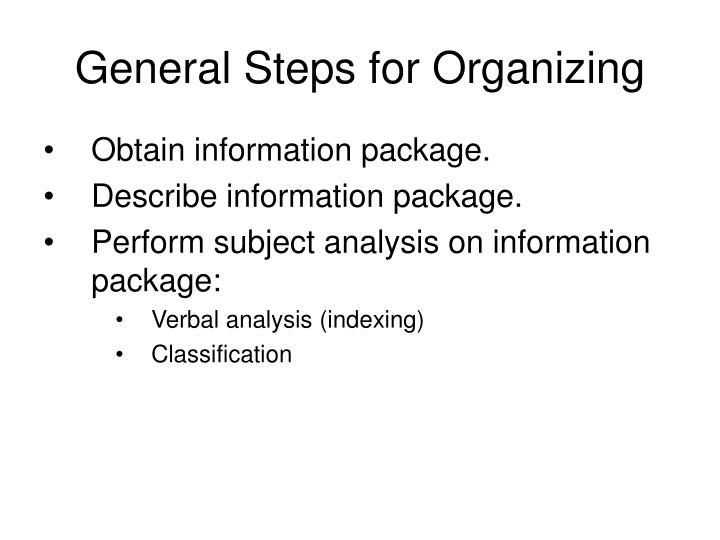 General Steps for Organizing