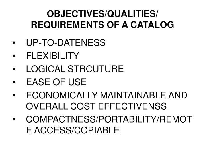 OBJECTIVES/QUALITIES/