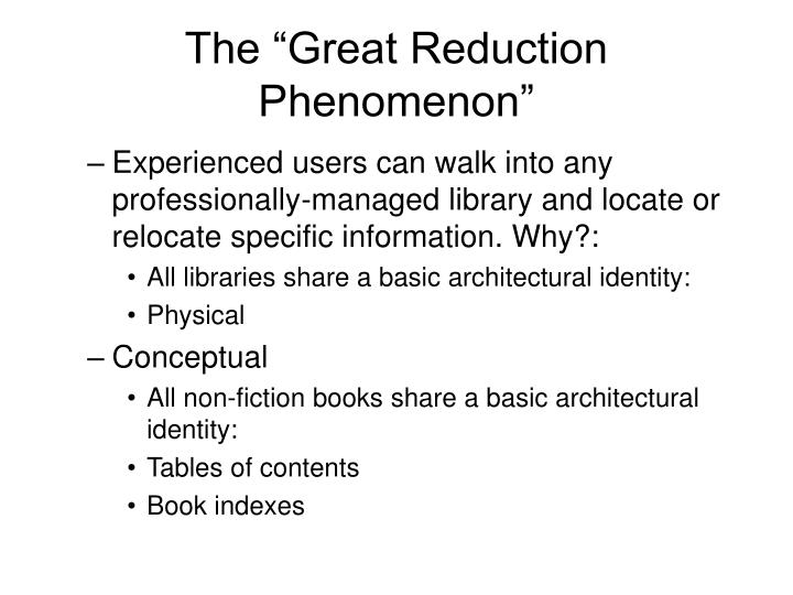 "The ""Great Reduction Phenomenon"""