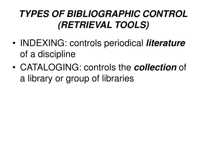 TYPES OF BIBLIOGRAPHIC CONTROL
