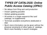 types of catalogs online public access catalog opac