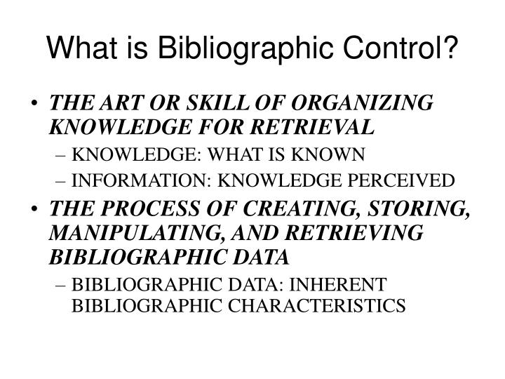 What is Bibliographic Control?