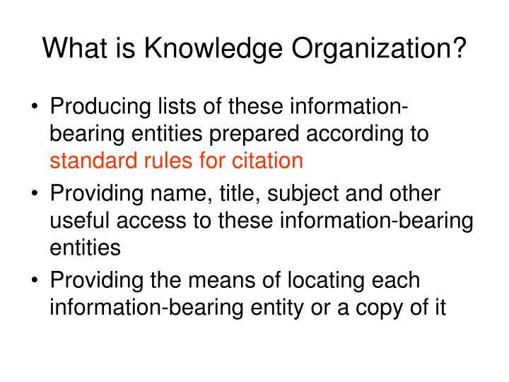 What is Knowledge Organization?